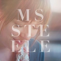 Ms. Steele. Visit our board for more pins inspired by the movie. | Fifty Shades of Grey | In Theaters Valentine's Day Fifty Shades Quotes, Fifty Shades Series, Fifty Shades Movie, Fifty Shades Darker, Christian Grey, Shades Of Grey Book, Ana Steele, Forever Book, Mr Grey