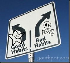 Habits are not permanent