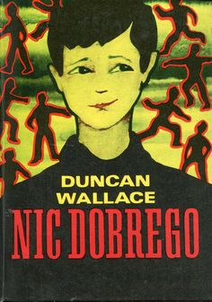"""Nic dobrego"" (The Mountebank) Duncan R. Wallace Translated by Zofia Sroczyńska Cover by Tomasz Konarski"