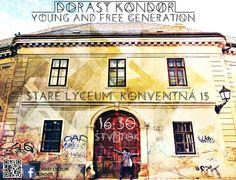 dorast KONDOR- staré mesto Bratislava, COME AND SEE
