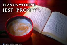 Plan na weekend jest prosty ;-) Tableware, Dinnerware, Tablewares, Dishes, Place Settings