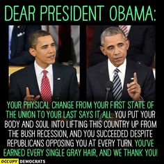 This is what years of stress does to the human body. He sacrificed his physical looks for us all and I greatly Thank Him. GOD Bless Mr President Obama for his good works. In Jesus' Holy Name.