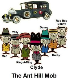 For Develoment Manager Kathryn Baildon-Smith it can only be the Wacky Races's Ant Hill Mob