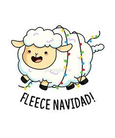 """""""Fleece Navidad Christmas Animal Pun"""" by punnybone Christmas Rock, Christmas Crafts, Draw So Cute Christmas, Xmas, Christmas Lights, Christmas Cookies, Sheep Puns, Funny Food Puns, Funny Humor"""