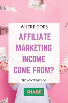 """I receive a question from my readers almost weekly asking: """"Where does affiliate marketing income come from? I don't understand how you can make that much money every month with affiliate marketing... Blogging Coach Tiia Konttinen reveals her tips how to make money through affiliate marketing. #bloggingtools #makemoney #blogging #affiliate #affiliatemarketing Make Money Blogging, Way To Make Money, Make Money Online, Email Marketing Strategy, Affiliate Marketing, Blog Topics, Online Entrepreneur, Blogging For Beginners, Passive Income"""