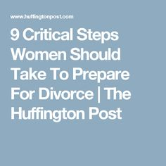 Steps to take before getting a divorce