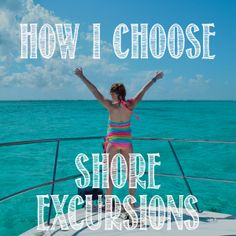 Find out how I choose which shore excursions to book for my family when we cruise.