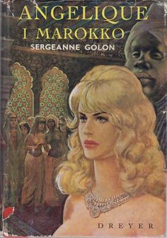"""Angelique in Barbary (Angelique and the Sultan)"" av Sergeanne Golon"