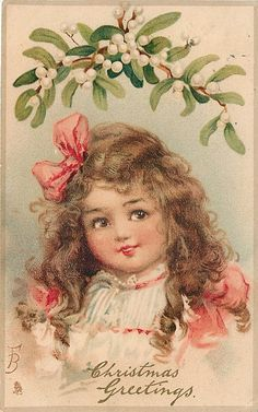 CHRISTMAS GREETINGS girl wears pink bows in hair, mistletoe above Frances…