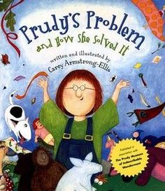 Problem Solving: Prudy's Problem and How She Solved It, by Carey Armstrong-Ellis, to teach story structure - problem and solution. Reading Lessons, Reading Strategies, Reading Activities, Reading Skills, Teaching Reading, Reading Comprehension, Comprehension Strategies, Literacy Activities, Teaching Tips