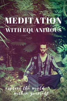 How to start meditating for inner peace, relaxation, and stress relief. //equanimous//