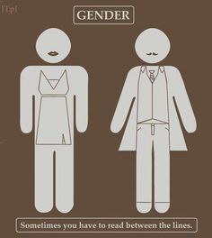 Our gender isn't always the same as our sex. As we see in this picture, sometimes it is not always as clear cut as society would want us to think.