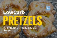 Low Carb Soft Pretzels Original Keto Recipe