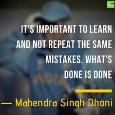 The Greatest Captain Indian cricketer Mahendra Singh Dhoni is among the best cricketers in the world. Mahendra Singh Dhoni Quotes on Life, Cricket and Success Story Famous Movie Quotes, Quotes By Famous People, Quotes To Live By, Life Quotes, Inspirational Quotes About Success, Motivational Quotes, Ms Dhoni Photos, Dhoni Quotes, Ronaldo Quotes