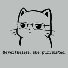 Nevertheless, She...
