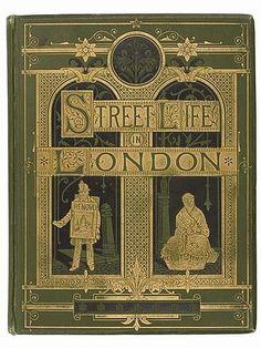 """John Thomson """"STREET LIFE IN LONDON"""", Adolphe Smith, 1887"""
