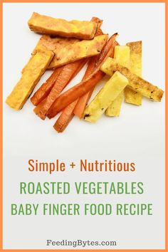 Simple, easy, and nutritious roasted vegetables baby finger food recipe. Perfect finger food for baby led weaning. Baby Puree Recipes, Pureed Food Recipes, Baby Food Recipes, Meal Recipes, Picky Toddler Meals, Toddler Dinners, Toddler Lunches, Baby Led Weaning First Foods, Baby Weaning