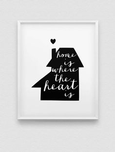 home is where the heart is print // black and by spellandtell