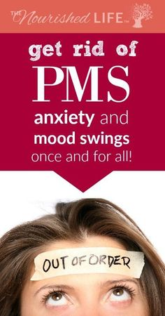 Get rid of PMS anxie