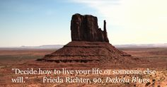 I love this quote by Frieda, the 90-year-old sidekick to my main character, Karen Grace.