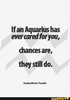 Image result for relatable aquarius quotes