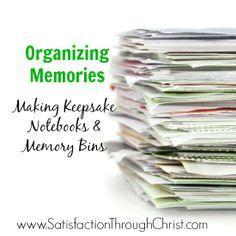 Organizing Memories: Making Keepsake Notebooks and Memory Bins