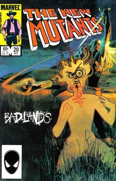 """New Mutants # 20, """"Badlands"""" (October, 1984). Cover by Bill Sienkiewicz."""