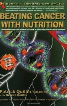 Beating Cancer with Nutrition, book with CD by Patrick Quillin,http://www.amazon.com/dp/096383729X/ref=cm_sw_r_pi_dp_bB6gtb1WWT85SS79