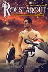Review: Roustabout   Roustabout by Jane Harvey-Berrick My rating: 5 of 5 stars Roustabout is the third book in the Traveling Series but can be read as a standalone. Roustabout is a story of life love brotherhood bound by friendship that runs thicker than blood. I've said it before and I will say it again - Jane Harvey-Berrick doesn't just do romance this isn't another formulaic bad boy meets rich girl contemporary read but an intricate beautifully weaved life experience. From an abused boy…