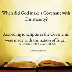 Christianity is nowhere in the Covenants made with Israel. Christianity came from the other nations post Mashyach(Messiah) era. The Creator King of Israel didn't make a Covenant with any other nation. Let's wake up Hebrews. Return to the Covenant and drop gentile religion.  Psalm 147:19 He show HIS Word unto Jacob HIS Statutes and HIS judgments unto Israel.  20 HE hath not dealt so with any nation: and as for HIS judgments they have not known them. Praise you YAHUAH.  YAHUAH doesn't with the…