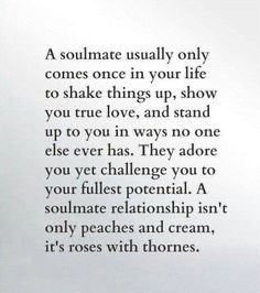 Soulmate Signs, Soulmate Love Quotes, True Quotes, Words Quotes, Finding Your Soulmate Quotes, Sayings, Soulmate Funny, Soul Mate Quotes, Finding True Love Quotes