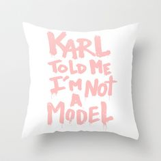 Karl told me... Throw Pillow by Ludovic Jacqz - $20.00