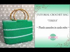 "TUTORIAL CROCHET BORSA ""TERESA"" 
