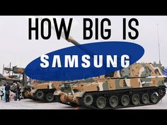 How BIG is Samsung? (They Have a Military Department!) - YouTube