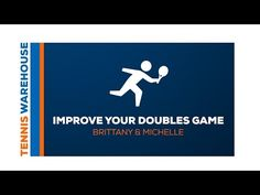 Tennis: Improve Your Doubles Game (Ep. 2 with Brittany & Michelle)