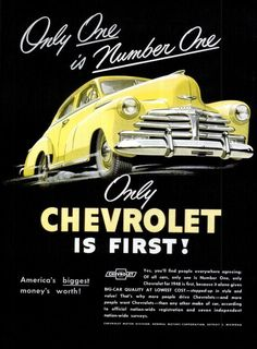 1948 Vintage Chevrolet Chevy Ad ~ One is Number One, Vintage Chevy Ads Nissan Gtr R35, Old Advertisements, Car Advertising, Volkswagen, Chevrolet Bel Air, Chevy Classic, Classic Cars, Vintage Ads, Vintage Posters
