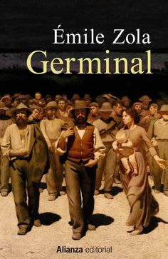Germinal - Émile Zola - solodelibros Robinson Crusoe, Film Books, Book Authors, Great Books, My Books, Emile Zola, Books To Read Before You Die, Ebooks Pdf, Reading At Home