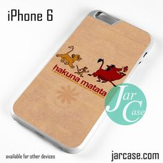 Hakuna Matata No Worries Phone case for iPhone 6 and other iPhone devices