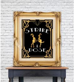 Strike a Pose Sign Great Gatsby sign-Art Deco by Hottomatoink2