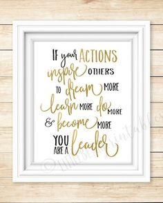 Leadership quote, wall art printable, If your actions inspire.you are a leader, office decor wall Home Decor Quotes, Wall Art Quotes, Quote Wall, Bureau Design, Office Wall Decor, Wall Art Decor, Office Art, Office Ideas, Zen Office