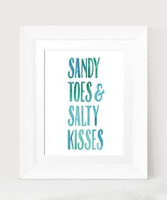 Sandy Toes And Salty Kisses Watercolor Print INSTANT DOWNLOAD Printable art Beach House Quote Water Color Modern Art Nautical Sea Art Print