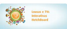 HetchTech - Lousas Interativas