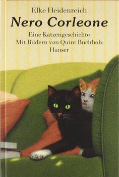 Nero Corleone - eine Katzengeschichte von Elke Heidenreich. Zauberhafte Liebesgeschichte zwischen Kater und Urlauberin. Sie kriegen sich.