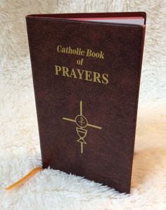 No. 910-09 - *NEW... Catholic Book of Prayers