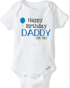 Happy Birthday Daddy Dad Baby Names Fathers Day Onesies Dads