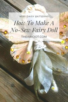 DIY No-Sew Fairy Doll Tutorial You will love this DIY Fairy Doll Tutorial. They're made using simple things and are a no-sew project! Get the tutorial here. Fairy Crafts, Doll Crafts, No Sew Crafts, Peg Doll, Sock Dolls, Dolls Dolls, Barbie Dolls, Clothespin Dolls, Flower Fairies