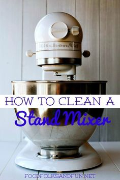 How to Clean a KitchenAid Stand Mixer. Kitchen Aid Recipes, Kitchen Aid Mixer, Kitchen Hacks, Kitchen Gadgets, Kitchen Aide, Kitchen Tools, Cooking Gadgets, Deep Cleaning Tips, House Cleaning Tips