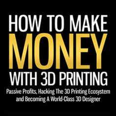 make money with 3d printing book cover
