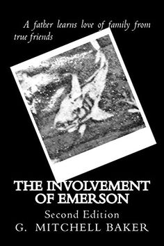 The Involvement of Emerson (Volume 1) #Friends teach fallen ALPHA father involvement with #family #fathersdaygifts http://amzn.to/1c6KoW1 #amwriting #yeg