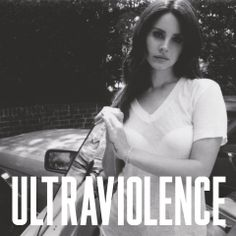 """Official """"Ultraviolence"""" album cover, confirmed by LanaBoards and LanaDReyOnline on Twitter."""